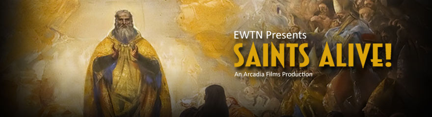 The Glory of Saint Benedict... SAINTS ALIVE! An Arcadia Films Production for EWTN
